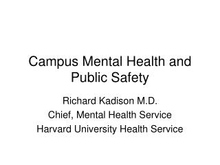 Campus Mental Health and Public Safety