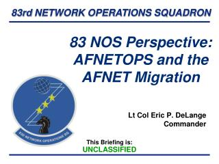 83 NOS Perspective:  AFNETOPS and the AFNET Migration