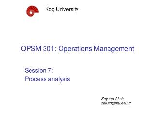 OPSM  3 0 1 : Operations Management