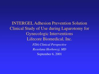 INTERGEL Adhesion Prevention Solution Clinical Study of Use during Laparotomy for Gynecologic Interventions  Lifecore Bi