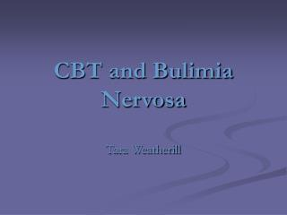 CBT and Bulimia Nervosa
