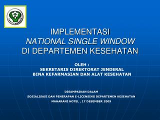 IMPLEMENTASI  NATIONAL SINGLE WINDOW DI DEPARTEMEN KESEHATAN