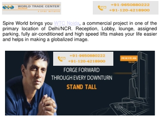 World trade center Noida by Spire World welcomes you !