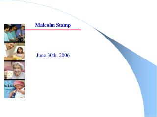 Malcolm Stamp June 30th, 2006