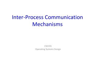 Inter-Process Communication Mechanisms