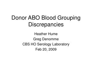 Donor ABO Blood Grouping Discrepancies