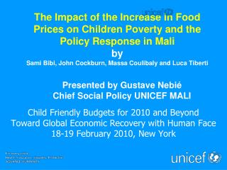 The Impact of the Increase in Food Prices on Children Poverty and the Policy Response in Mali by Sami Bibi, John Cockbur