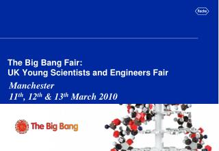 The Big Bang Fair: UK Young Scientists and Engineers Fair