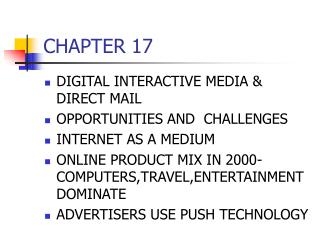 DIGITAL INTERACTIVE MEDIA  DIRECT MAIL OPPORTUNITIES AND  CHALLENGES INTERNET AS A MEDIUM ONLINE PRODUCT MIX IN 2000-COM