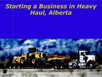 Starting a Business in Heavy Haul, Alberta