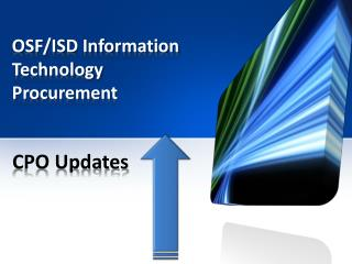 OSF/ISD Information  Technology  Procurement