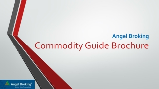 Angel Broking Commodity Guide Brochure
