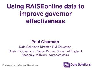 Using RAISEonline data to improve governor effectiveness