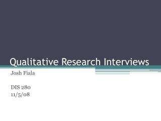 Qualitative Research Interviews