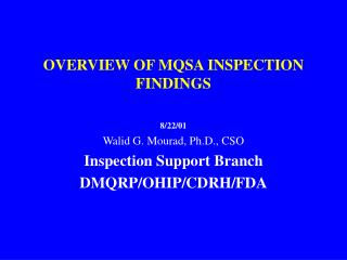 OVERVIEW OF MQSA INSPECTION FINDINGS