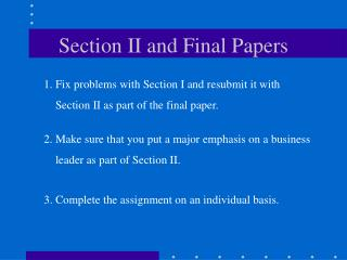 Section II and Final Papers