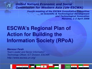 ESCWA s Regional Plan of Action for Building the Information Society RPoA