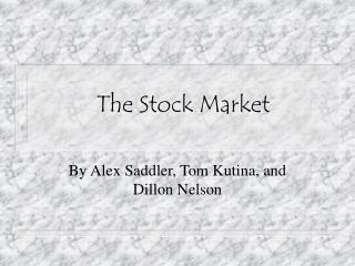 Click here to load and view our cool Stock Market Slide Show