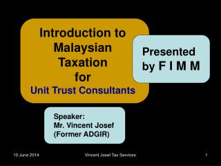 Introduction to Malaysian Taxation for Unit Trust Consultants