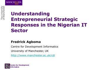 Understanding Entrepreneurial Strategic Responses in the Nigerian IT Sector