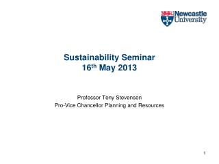 Sustainability Seminar 16 th  May 2013