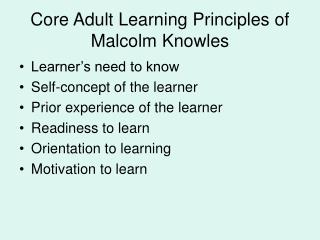 Core Adult Learning Principles of Malcolm Knowles