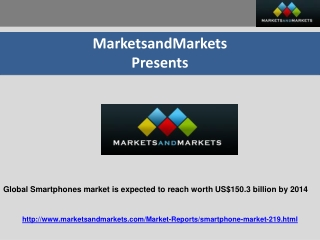 Global Smartphones market is expected to reach worth US $150