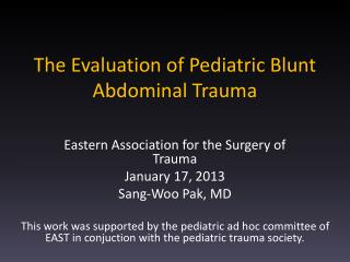 The Evaluation of Pediatric Blunt Abdominal Trauma