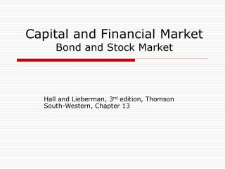 Capital and Financial Market Bond and Stock Market