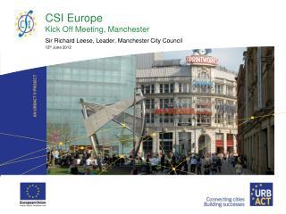 CSI Europe Kick Off Meeting, Manchester