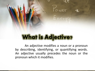 What is Adjective?