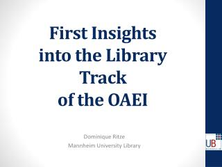 First Insights  into the Library Track  of the OAEI