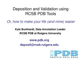 Kyle Burkhardt, Data Annotation Leader RCSB PDB at Rutgers University