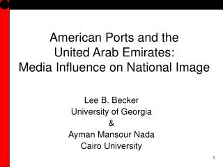 American Ports and the  United Arab Emirates: Media Influence on National Image