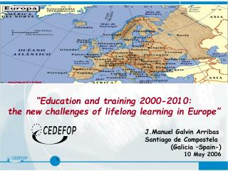 """Education and training 2000-2010: the new challenges of lifelong learning in Europe"""