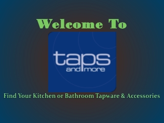 Find Your Kitchen or Bathroom Tapware
