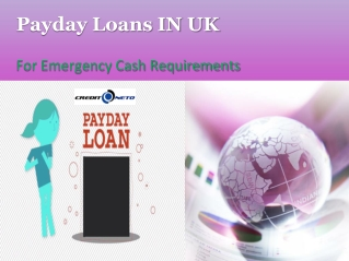 Payday Loan in Uk-For Emergency Cash Requirements