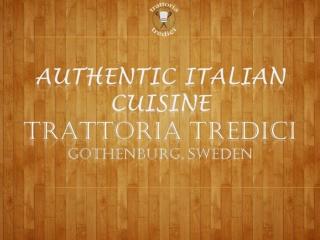 Authentic Italian Cuisine at Trattoria Tredici