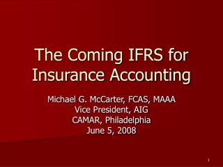 The Coming IFRS for Insurance Accounting