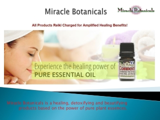 Where To Find Miracle Botanicals Essential Oils.