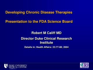 Developing Chronic Disease Therapies Presentation to the FDA Science Board