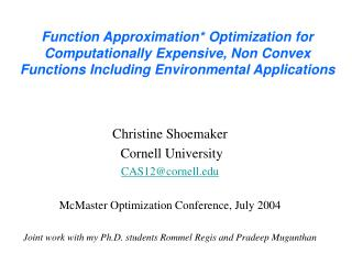 Function Approximation* Optimization for Computationally Expensive, Non Convex Functions Including Environmental Applica
