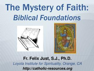 The Mystery of Faith: Biblical Foundations
