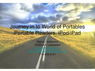 Journey in to World of Portables Portable Readers, iPod/iPad