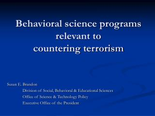 Behavioral science programs relevant to  countering terrorism