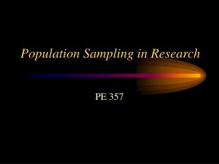 Population Sampling in Research