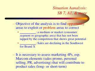Situation Aanalysis: SB 7, A1, & more