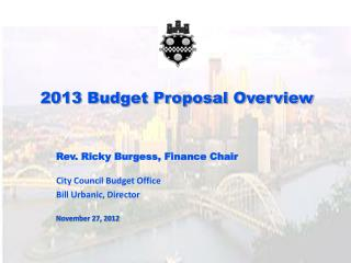 2013 Budget Proposal Overview
