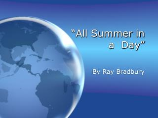 """""""All Summer in a Day"""""""