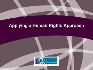 Applying a Human Rights Approach